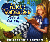 Alice's Wonderland: Cast In Shadow Collector's Edition