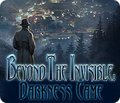 Beyond the Invisible: Darkness Came