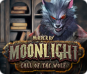 Murder by Moonlight: Call of the Wolf