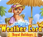 Weather Lord: Royal Holidays